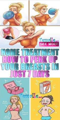 Home Treatment, How to perk up your breasts in just 7 days! Health And Beauty Tips, Health Tips, Health Care, Health Goals, Health And Wellness, Breast Growth Tips, Hoe Tips, Enhancement Pills, Home Treatment