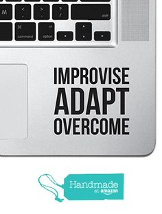"Improvise Adapt Overcome Macbook Sticker Decal MacBook Pro Decal Air 13"" 15"" 17"" Keyboard Mousepad Trackpad Laptop Inspirational Sticker Motivational Decal USMC Slogan from Skyhawk Sticker Depot https://www.amazon.com/dp/B06XQR79VR/ref=hnd_sw_r_pi_dp_r1U3ybNH0MKJH #handmadeatamazon"