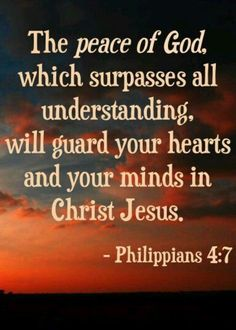 The peace of God, which surpasses all understanding, will guard your hearts and your minds in Christ Jesus. ~ Philippians yes lord Bible Verses Quotes, Bible Scriptures, Faith Quotes, Peace Scripture, Healing Scriptures, Scripture Cards, Peace Quotes, Philippians 4 7, Motivation Positive