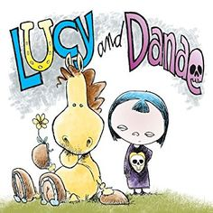 Non Sequitur: Lucy and Danae