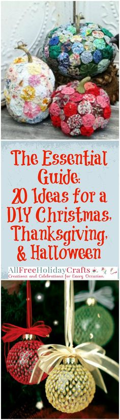 You don't need to scour the internet for the best and easiest DIY holiday ideas. We've done that for you! The Essential Guide to the Best Holiday Recipes & Crafts: 20 Ideas for a DIY Christmas, Thanksgiving, & Halloween is exactly what you need to make this holiday season better than any other. You will love the wide array of projects and recipes in this free eBook. Gifts, home decor, and decadent desserts are featured, among other amazing options.