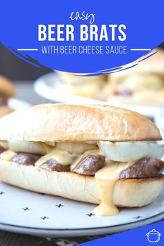 Get the scoop on how to cook brats on the grill. Don't miss the delicious beer cheese sauce to spoon on top! #bratrecipe #cookout #summerfood Beer Bratwurst, Bratwurst Sausage, Beer Brats, Brats Recipes, Beef Recipes, Brat Sausage, Beer Cheese Sauce, How To Cook Brats, Vegetarian Main Dishes