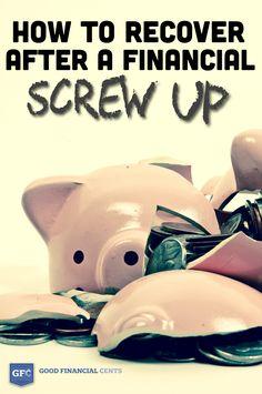 3 Essential Steps to Recover After a Financial Screw Up http://www.goodfinancialcents.com/how-to-recover-after-a-financial-screw-up/?utm_content=buffera3e59&utm_medium=social&utm_source=pinterest.com&utm_campaign=buffer via Jeff Rose, CFP®