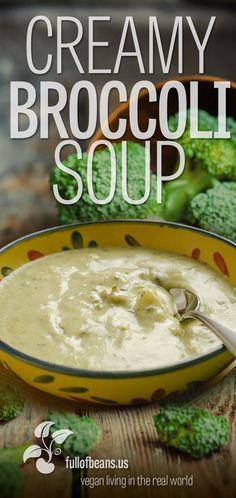 This Creamy Broccoli Soup is ideal for families and busy lives, or a relaxed weekend afternoon - its also one of our favorites. Full of flavor, dairy-free, and fully vegan! Quick and easy recipe at fullofbeans.us!  #vegan #dairyfree