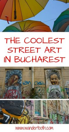 Getting to know Romania's capital through a Bucharest street art tour. Learning about Bucharest society and culture through street art #ExperienceBucharest via @WanderTooth