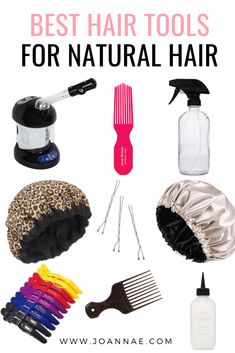 9 Must-Have Hair Tools for Your Natural Hair Journey - Joanna E