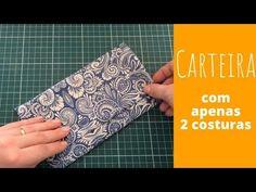 Carteira Fácil de fazer com apenas DUAS costuras - MUITO FÁCIL - YouTube Kurti Designs Party Wear, Patchwork Bags, Woven Fabric, Diy Tutorial, Needlework, Patches, Pouch, Stitch, Purses