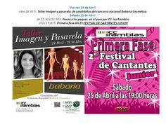 Día 24 a 18:30 taller imagen y pasarela día 25 a11:30 Pasea con los PONIS, y a 19:00-1ª fest 2º fest.cantantes Junior