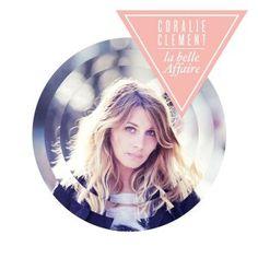 Coralie Clement - La belle Affaire - 2014 (Hi-Res stereo)
