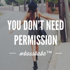You can just go! Join the #Bossbabe Netwerk™ (Click The Link In Our Profile Now! )