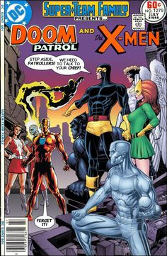 """Super-Team Family: The Lost Issues!: The Doom Patrol and The X-Men in """"Calling Out Caulder!"""""""