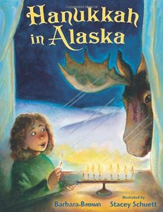 Hanukkah in Alaska by Barbara Brown