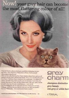 Natural Grey hair advert from the past. Interesting how things have changed so much since then regarding societies views on natural grey hair. Vintage Makeup, Vintage Cat, Vintage Beauty, Retro Vintage, Vintage Fashion, Going Gray Gracefully, Aging Gracefully, Grey Hair Don't Care, Hair Care