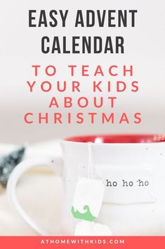 How to Make an Advent Calendar that will Teach Your Kids About Christmas - At Home With Kids
