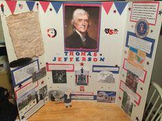 Thomas Jefferson History Projects, Science Fair Projects, Projects For Kids, School Projects, Thomas Jefferson Children, Tri Fold Poster Board, Patriotic Posters, Social Studies Projects, History Posters
