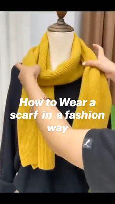 Ways To Tie Scarves, Ways To Wear A Scarf, How To Wear Scarves, Scarf Wearing Styles, Scarf Styles, Diy Fashion Hacks, Fashion Tips, Work Fashion, Fashion Outfits