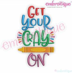 Get Your Cray On - adorable design for back to school! -Embroitique Machine Embroidery Design - Embroitique