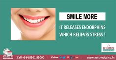 SMILE MORE. It releases Endorphins  which relieves Stress ! To book an appointment, Call +919830183000 Or log on to www.aesthetica.co.in  ‪#‎GeneralDentistry‬, ‪#‎AestheticaDental‬,