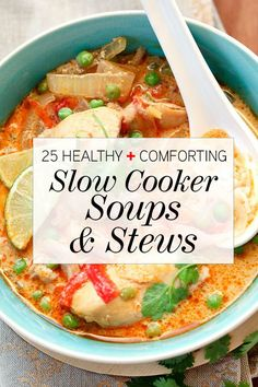 Break out the crock pot and slow cooker, these healthy and hearty soups and stews recipes are easy favorites the whole family will love.