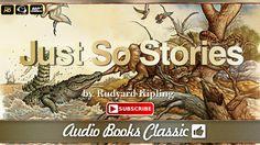 Audiobook: Just So Stories by Rudyard Kipling | Full Version | AudioBook...