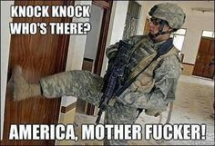 """Land of Freedom and Drug Raids - Funny memes that """"GET IT"""" and want you to too. Get the latest funniest memes and keep up what is going on in the meme-o-sphere. Gi Joe, Military Jokes, Military Life, Army Humor, Army Memes, Army Life, Military Service, Marine Humor, Military Families"""