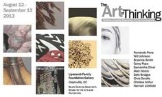"""""""Art of Thinking"""" exhibit Aug. 12-Sept. 13 at the S.C. Governor's School for the Arts and Humanities."""