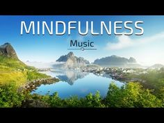 Mindfulness Relaxing Music for STRESS RELIEF, DEEP SLEEP & MEDITATION | Soothing Instrumental Music …