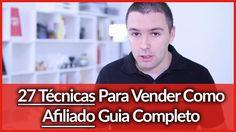 [Conteúdo] - Vender Como Afiliado: 27 Técnicas Para Vender Como Afiliado | Guia Completo | Alex Vargas - Se Torne Um Expert Na Internet