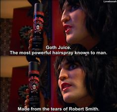 - The Mighty Boosh.