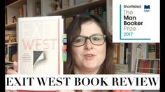 EXIT WEST BOOK REVIEW - MAN BOOKER SHORTLIST 2017 - YouTube