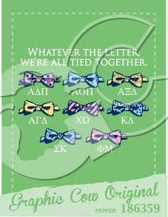 Whatever the letter, we're all tied together bow tie Greek week #grafcow