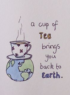 "sunflowersandsparrows: "" Just a thought I had on tea :) """