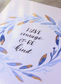 Erin Nielson | Blog: Have Courage and be Kind | Printable & Tutorial