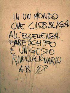 Punk not dead Italian Humor, Italian Quotes, Banksy Graffiti, Wall Writing, Something To Remember, Wonderwall, Funny Signs, The Funny, Sentences