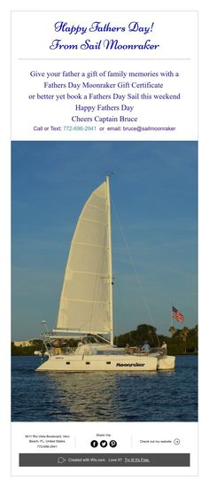 Give your father a gift of family memories with a Fathers Day Moonraker Gift Certificate or better yet book a Fathers Day Sail this weekend Happy Fathers Day Cheers Captain Bruce Call or Text: or email: bruce Indian River Lagoon, Cheer Captain, Vero Beach Florida, Sailing Catamaran, Family Memories, Gift Certificates, Happy Fathers Day, You Are The Father, Good Books