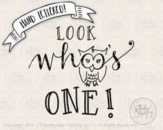 Look Whoo's One Printable File Baby by TheSmudgeFactoryLLC on Etsy