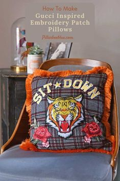 Gucci inspired tiger pillow. Step by step tutorial on how to make this funky pillow using upcycled fabrics and affordable embroidery patches. Denim Scraps, Cross Stitch Cushion, Diy Furniture Projects, Craft Projects, Tartan Fabric, Cushion Inserts, Embroidery Patches, Upcycled Crafts, Fall Diy