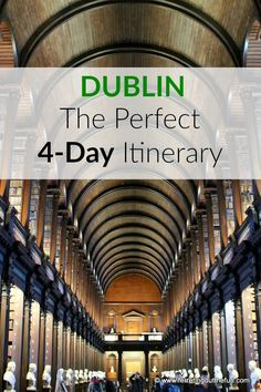 First time to Dublin? Here's the perfect 4-day itinerary to introduce you to the many charms of this Fair City!
