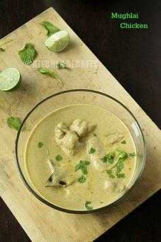 Kitchen Secrets and Snippets: Mughlai Chicken / Chicken Mughlai / Murgh Mughlai