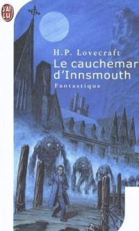 Le cauchemar d'Innsmouth (The Shadow Over Innsmouth) - Howard Philipps Lovecraft - 1936 La Sombra Sobre Innsmouth, The Shadow Over Innsmouth, Lovecraftian Horror, Hp Lovecraft, Cthulhu, Tolkien, Macabre, Weird, Fiction