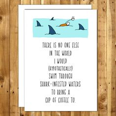 Valentines Day Card. Funny Valentine. Anniversary Card. Love Cards. For Boyfriend. For Husband. Funny Card. Shark Infested Waters Greeting Card
