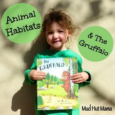 Animal Habitats for Kids With The Gruffalo & lots of fun Gruffalo activities - Mud Hut Mama Gruffalo Activities, Science Activities, Educational Activities, Primary Science, Kindergarten Science, Gruffalo's Child, Mud Hut, The Gruffalo, Magic School Bus