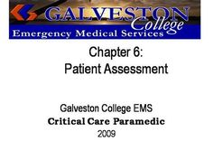ch06  by rprue via authorSTREAM Emergency Medical Services, Power Points, Critical Care, Galveston, Assessment, Trauma, Presentation, Education, Onderwijs