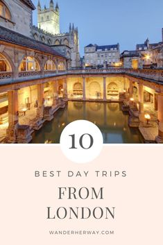 Top 10 Best Day Trips from London - Wander Her Way