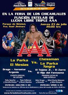 Este jueves función de lucha Triple A en la Feria de los Chicahuales ~ Ags Sports