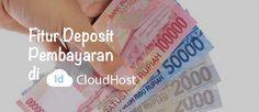 Fitur Deposit Pembayaran di IDCloudHost