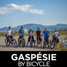 Discover the Gaspésie by bicycle Routes for all types of cyclists! Photo Velo, Fat Bike, Family Outing, Mountain Biking, Touring, Cycling, Photos, Images, Bicycle