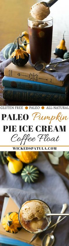 Paleo Pumpkin Pie Ice Cream Coffee Floats - This delicious treat is perfect for early fall days! Vegan, dairy free, and gluten free! | wickedspatula.com (Early Fall Recipes)
