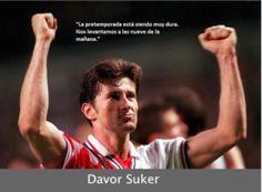 Frases absurdas en el mundo del fútbol - Suker