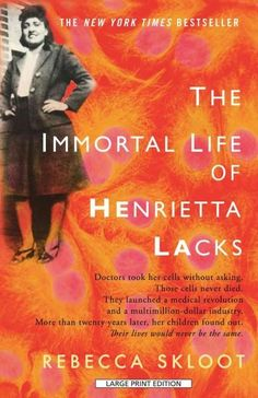 Henrietta Lacks, a poor Southern tobacco farmer, was buried in an unmarked grave sixty years ago. Yet her cells -- taken without her knowledge, grown in culture and bought and sold by the billions --